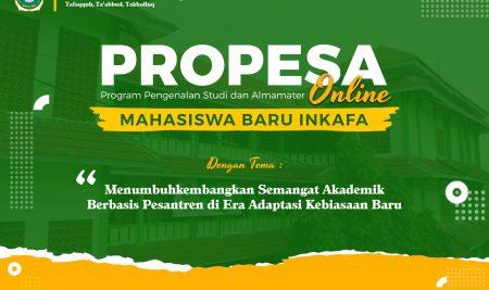 PENGUKUHAN MAHASISWA BARU INKAFA DALAM KEGIATAN PROPESA SECARA ONLINE